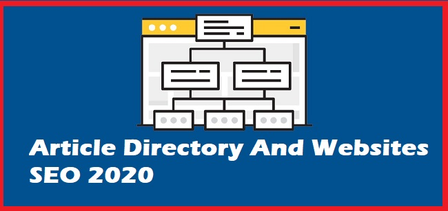 Article Directory And Websites SEO 2020
