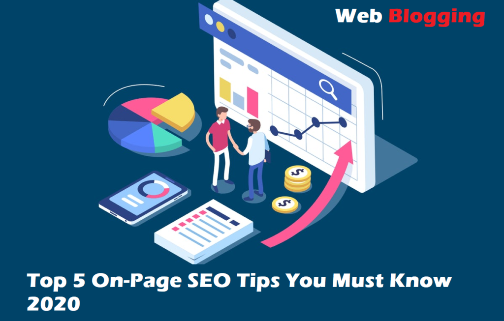 Top 5 On-Page SEO Tips You Must Know 2020